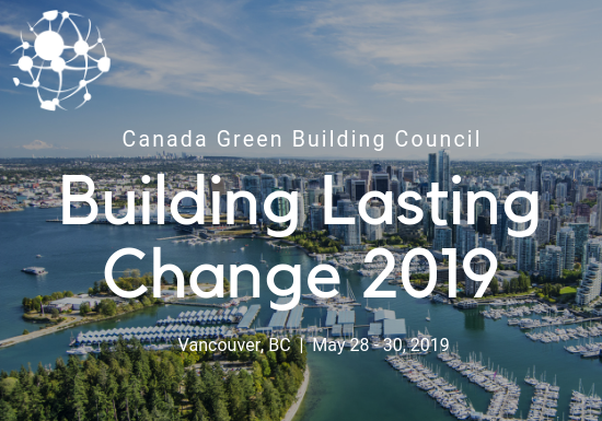 Canada Green Building Council - Building Lasting Change 2019