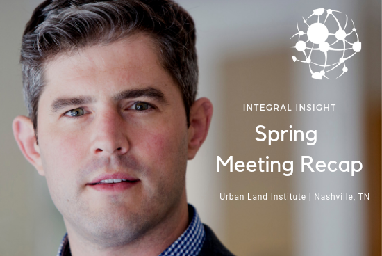 Spring Meeting ULI Recap