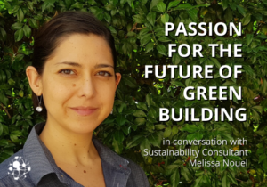 PASSION FOR THE FUTURE OF GREEN BUILDING