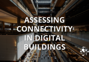 Assessing connectivity in digital buildings