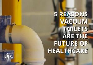 Vacuum plumbing Healthcare